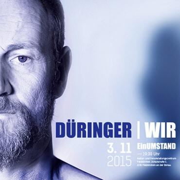 Düringer - Wir Ein Umstand